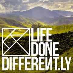 LifeDoneDifferent.ly