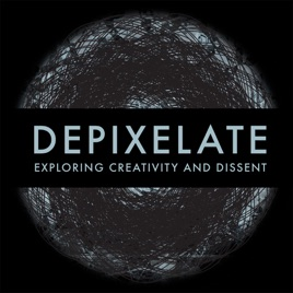 Depixelate on Apple Podcasts