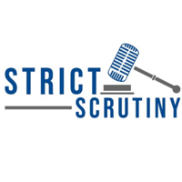 Strict Scrutiny podcast