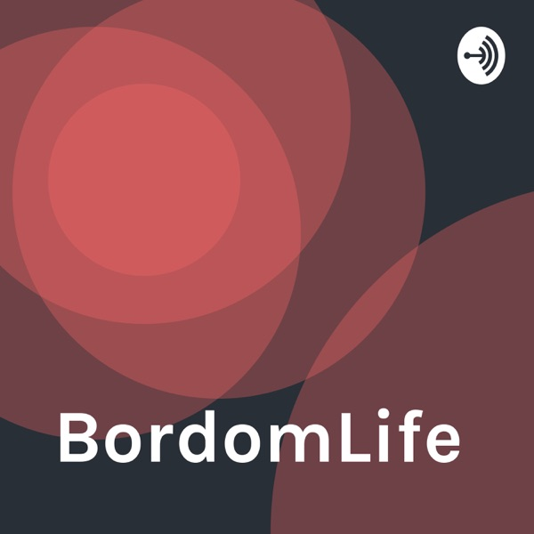 BordomLife