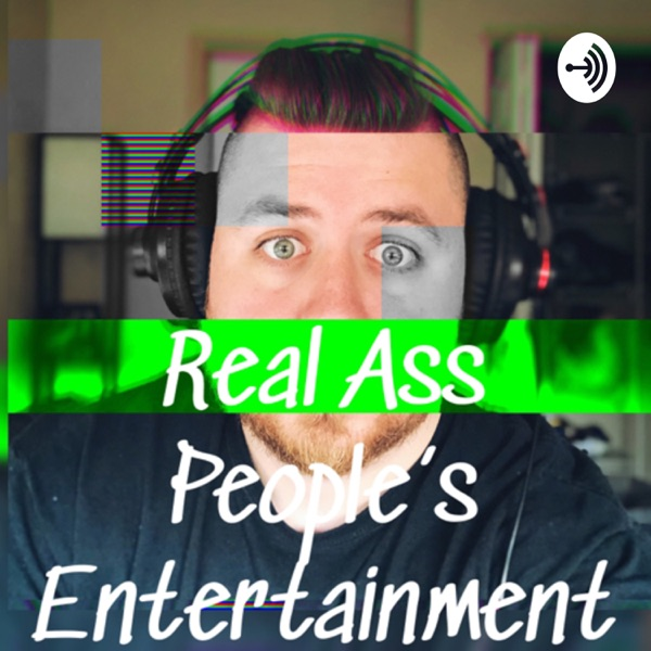 Real Ass Peoples Entertainment