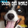 It's A Doggy Dog World - All about dogs as pets & caring for your pet dog, - Pets & Animals on Pet Life Radio (PetLifeRadio.c