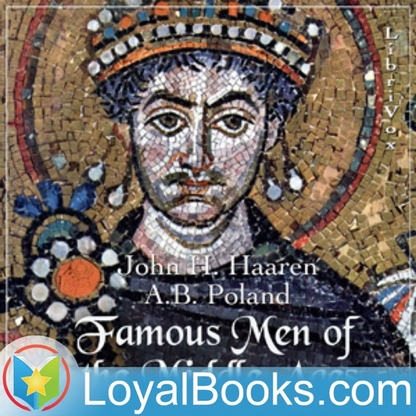 Famous Men of the Middle Ages by John H. Haaren
