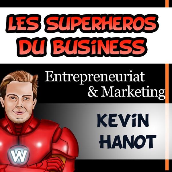 Superhéros du business, techniques et stratégies marketing...