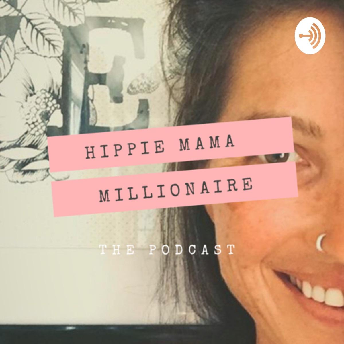 Hippie Mama Millionaire
