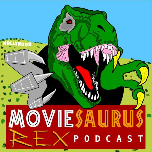 Moviesaurus Rex Podcast