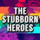 The Stubborn Heroes: A D&D Podcast