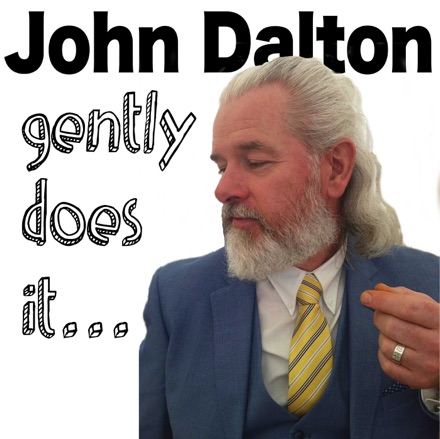 Cover image of John Dalton - gently does it . . .