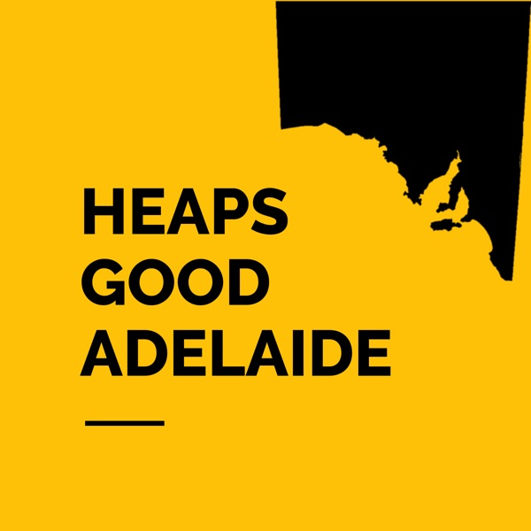 Heaps Good Adelaide