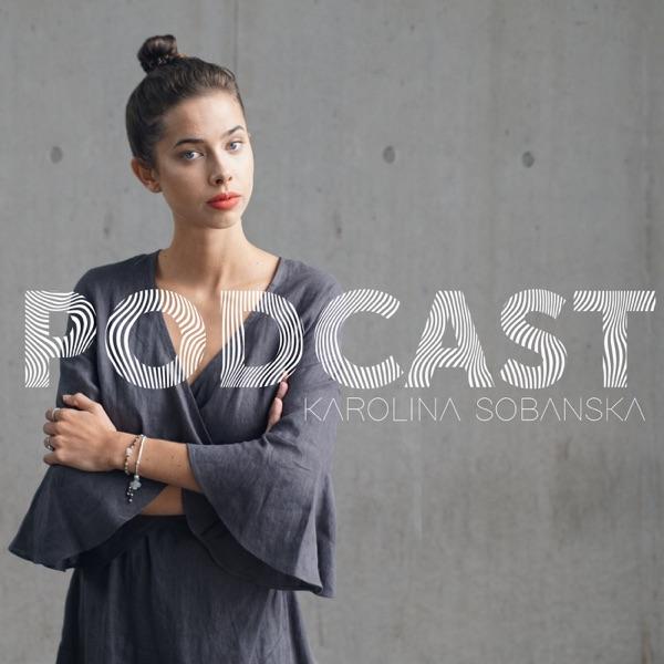 Karolina Sobańska PODCAST