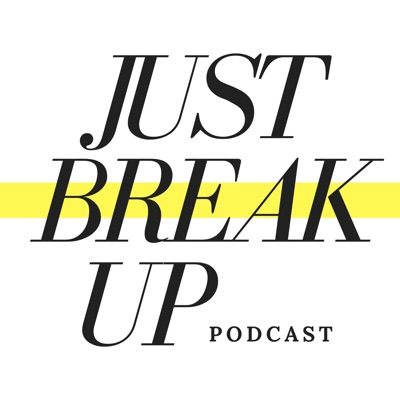 Just Break Up Podcast:Sierra DeMulder and Sam Blackwell