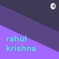 rahul krishna podcast