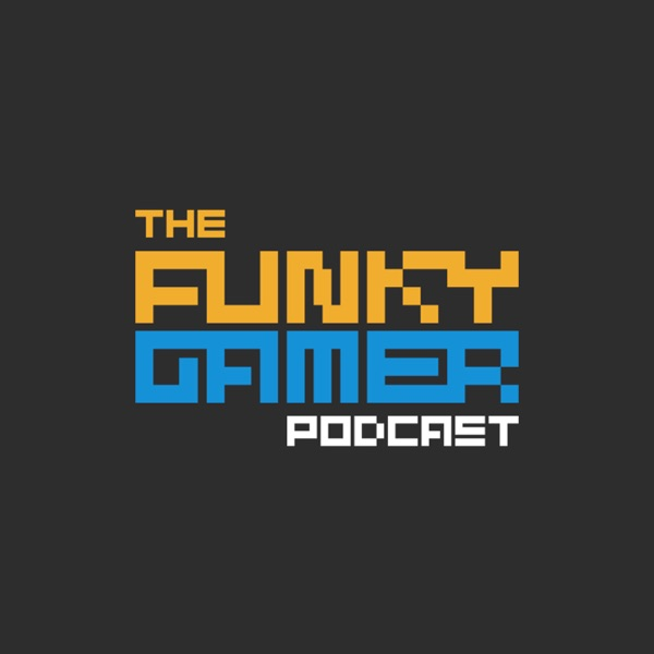 The Funky Gamer Podcast