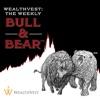 WealthVest: The Weekly Bull & Bear artwork