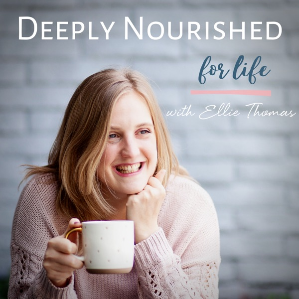 Deeply Nourished for Life
