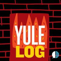 Yule Log podcast