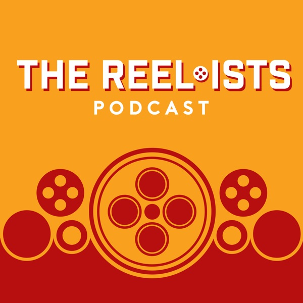 The Reel-ists Podcast