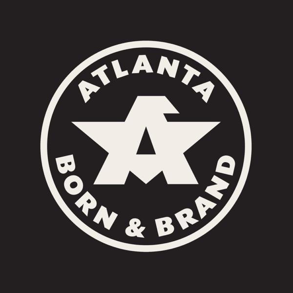 Atlanta Born & Brand