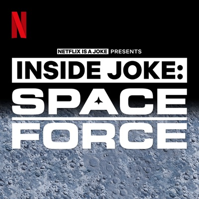 Inside Joke: Space Force:Netflix