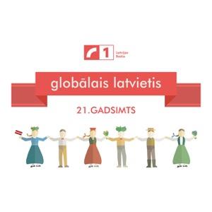 Globālais latvietis. 21. gadsimts