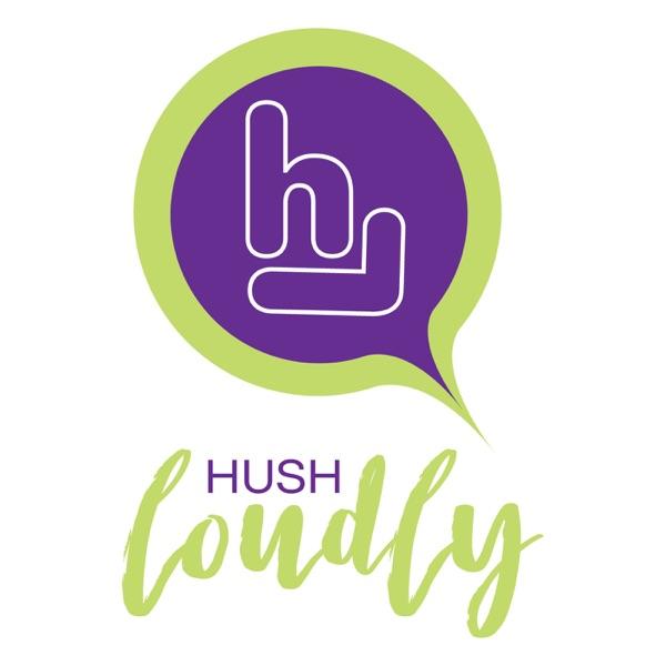 Hush Loudly