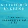 Decluttered By Design artwork