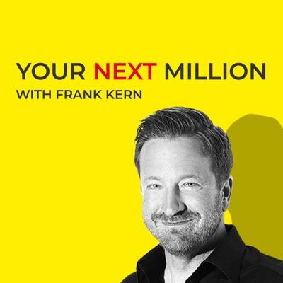 Your Next Million:Frank Kern