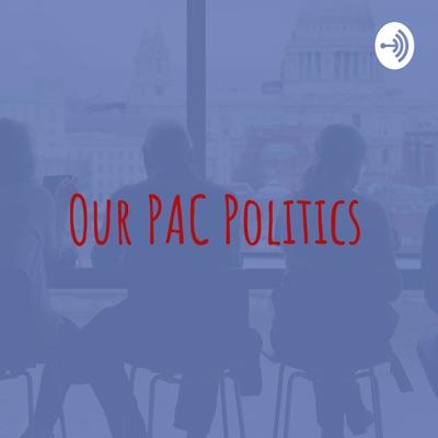 Our PAC Politics