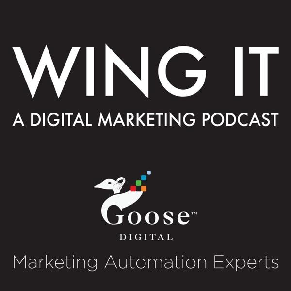 Wing It - A Digital Marketing Podcast