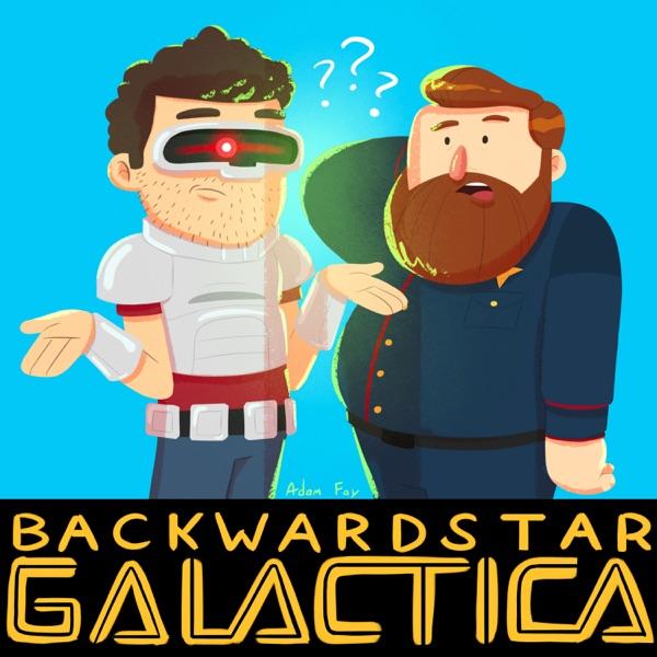 Backwards Star Galactica - Podcast – Podtail