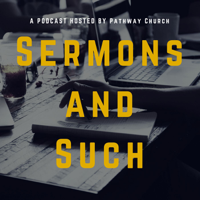 Pathway Church Sermons podcast