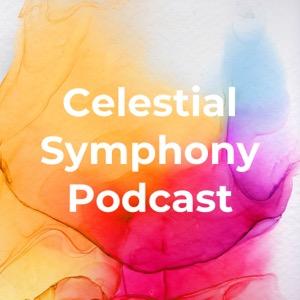 Celestial Symphony Podcast