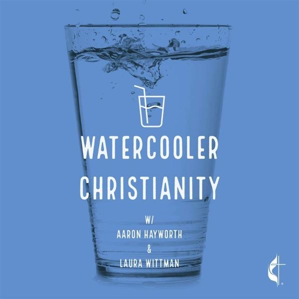 Watercooler Christianity