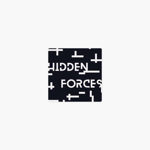 Hidden Forces on Apple Podcasts