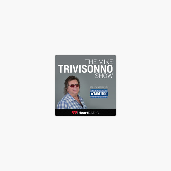 The Mike Trivisonno Show on Apple Podcasts