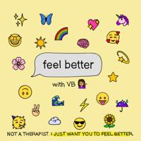 Feel Better podcast