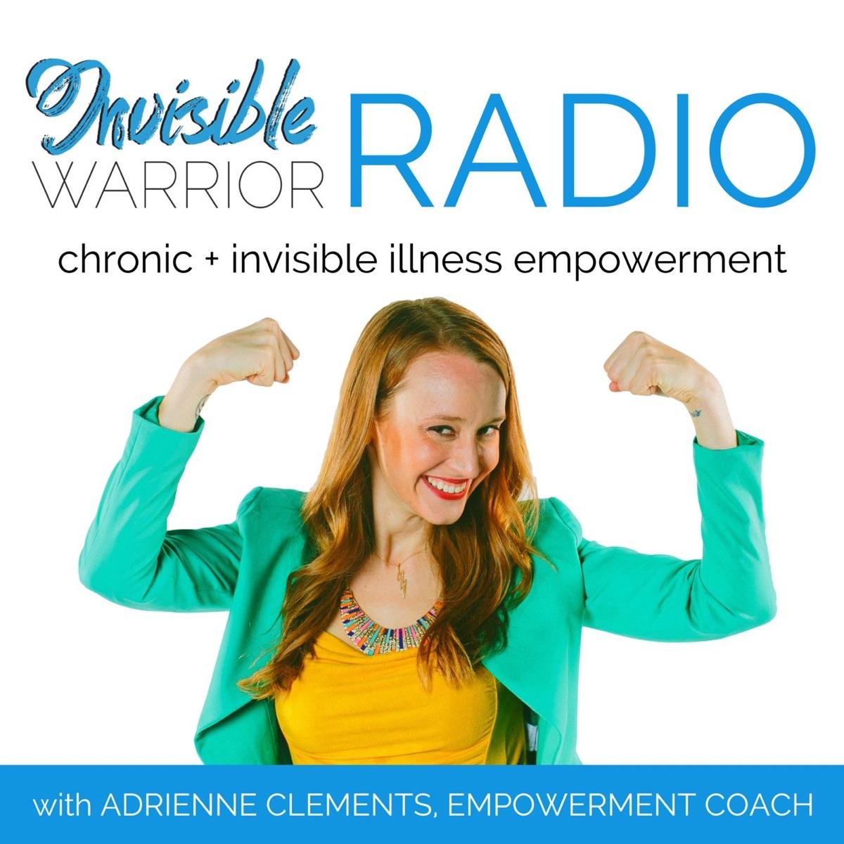 Invisible Warrior Radio - Chronic Illness Support