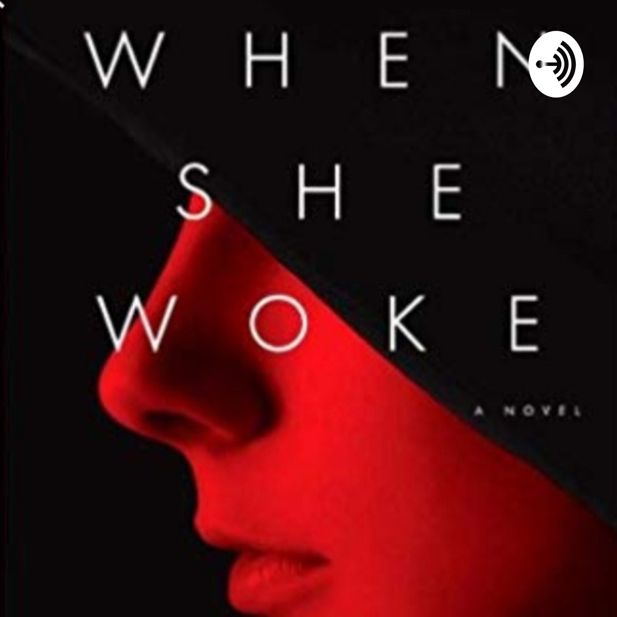 """""""When She Woke"""" English Final"""
