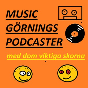 Music Görnings Podcaster - med Dom Viktiga Skorna (Gratis-feeden)