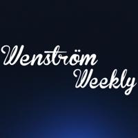 Wenström Weekly podcast