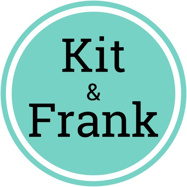 Kit and Frank