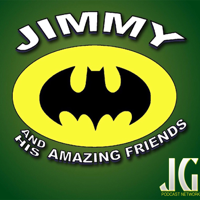 Jimmy And His Amazing Friends podcast