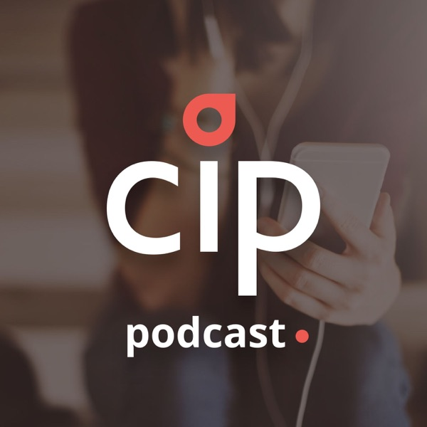 CIP podcast