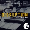 Disruption with Keegan Sard