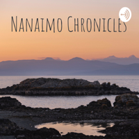 Nanaimo Chronicles (with Tod Maffin) podcast