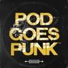 Pod Goes Punk artwork