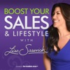 Boost Your Sales & Lifestyle With Lisa Sasevich artwork