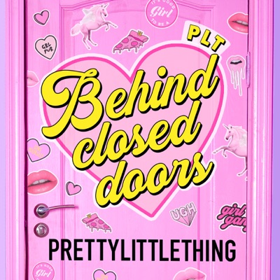 PLT: Behind Closed Doors:PrettyLittleThing