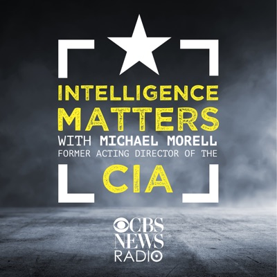 Intelligence Matters:CBS News Radio
