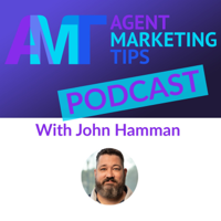 Agent Marketing Tips Podcast podcast